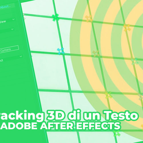 Tracking 3D di un Testo in AFTER EFFECTS